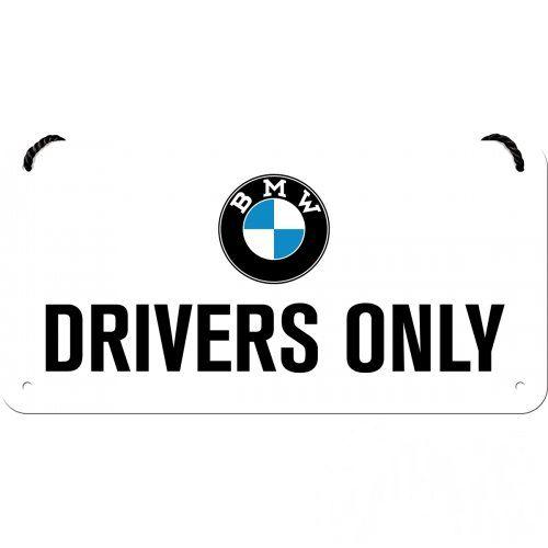 Felakasztható tábla, 10x20 BMW DRIVERS ONLY